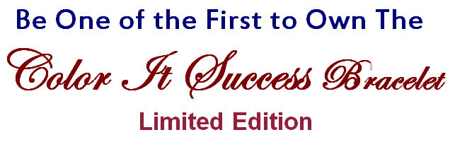 Be one of the first to own the Color it Success Bracelet-Limited Edition